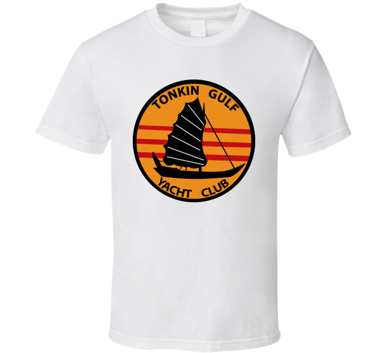 Vietnam - Tonkin Gulf - Yacht Club T Shirt