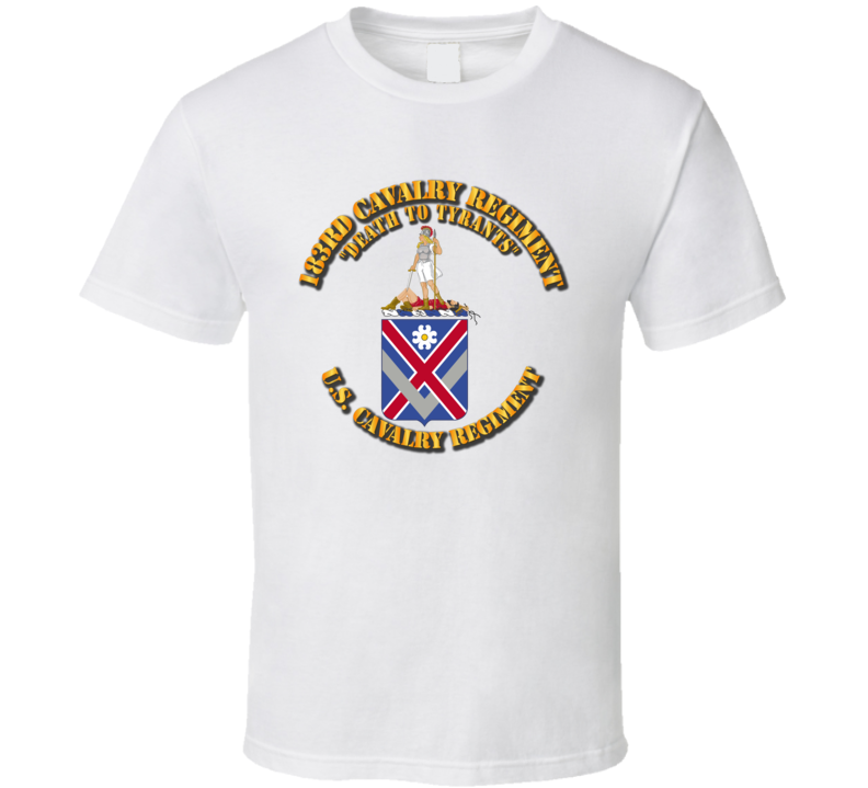 Army - 183rd Cavalry Regiment - Coa - T Shirt