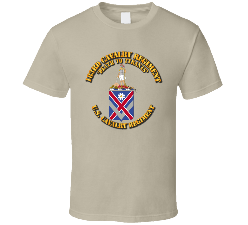 Army - 183rd Cavalry Regiment - Coa - T Shirt