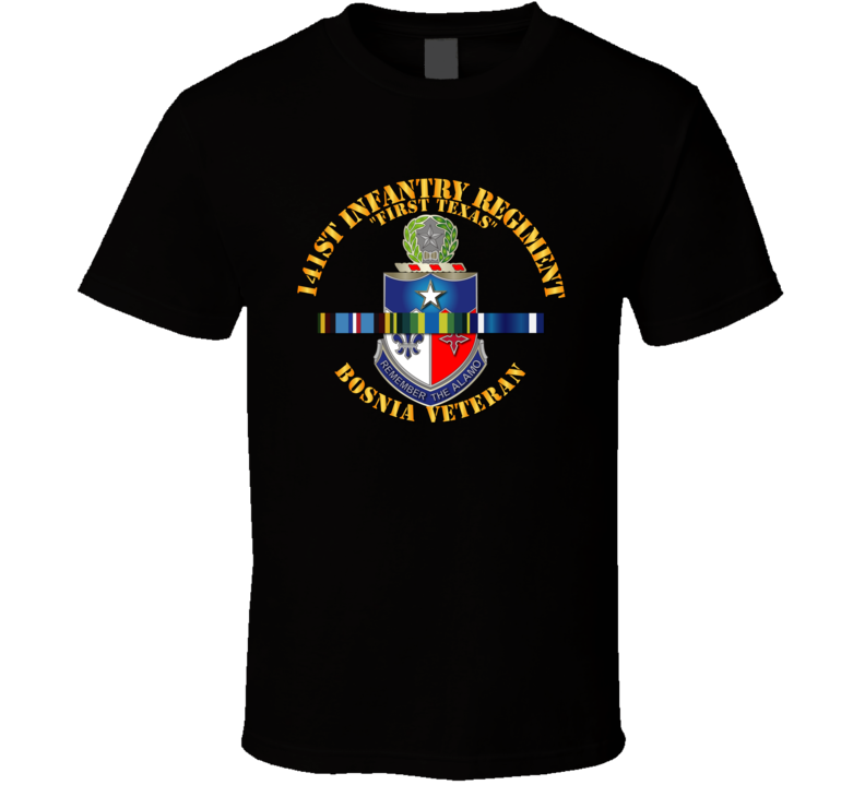 Army - 141st Infantry Regiment W Bosnia Svc Ribbons - Tshirt