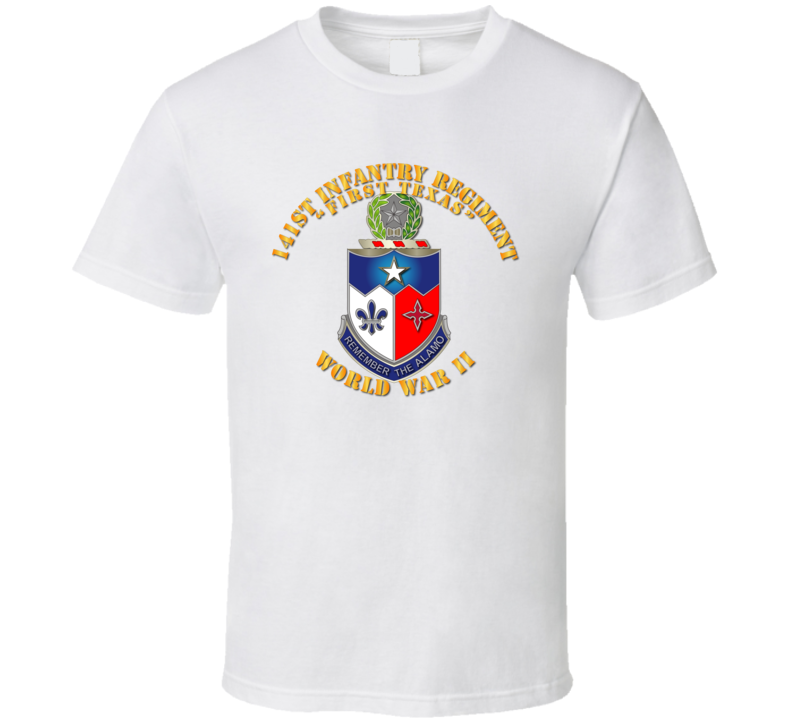 141st Infantry Regiment Wwii W Txt - Tshirt