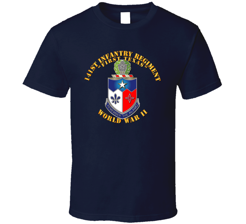 Army - 141st Infantry Regiment Wwii W Txt - Tshirt