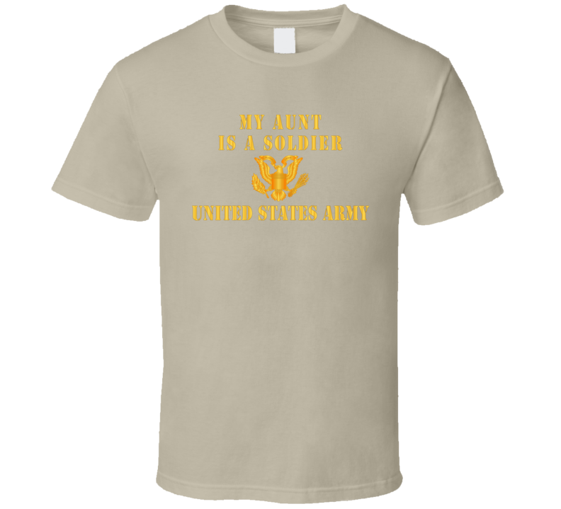 Army - My Aunt Is A Soldier T-shirt
