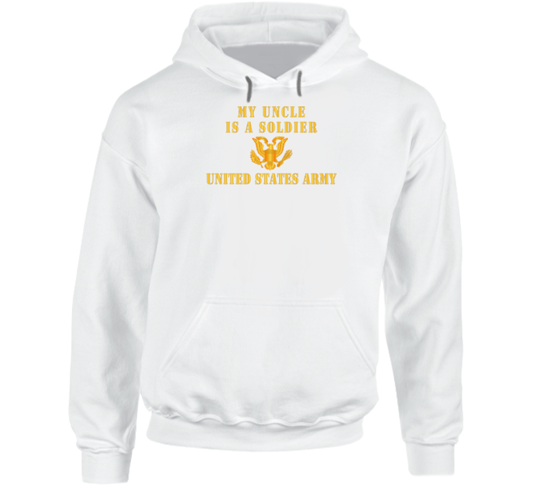 Army - My Uncle Is A Soldier Hoodie