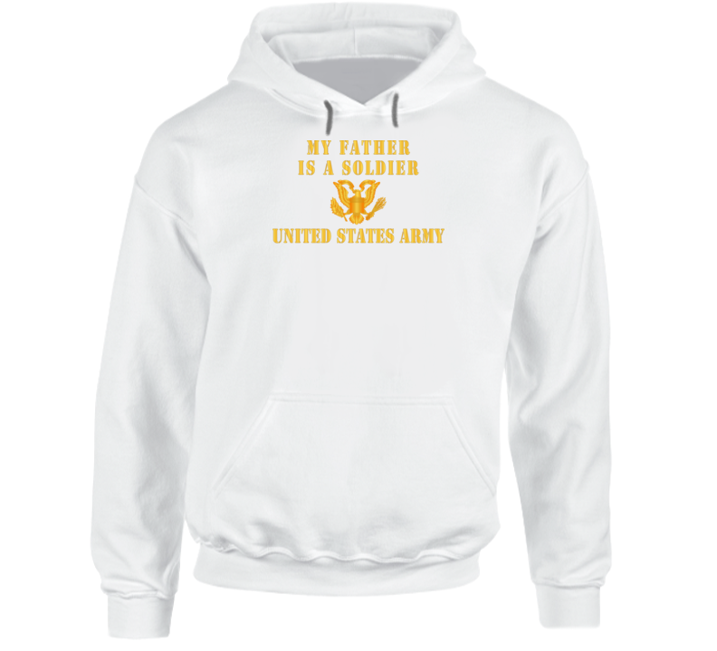 Army - My Father Is A Soldier Hoodie
