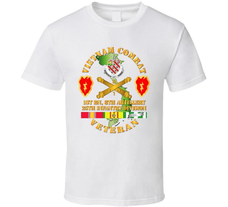 Army - Vietnam Combat Veteran W 1st Bn 8th Artillery Dui - 25th Id Ssi T-shirt