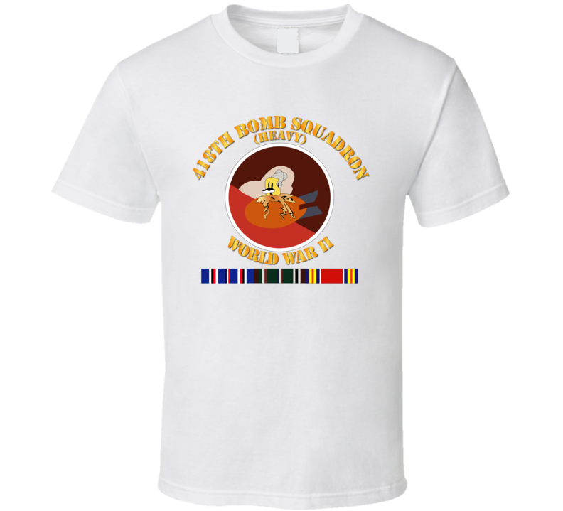 Aac - 418th Bomb Squadron Wwii W Svc T Shirt