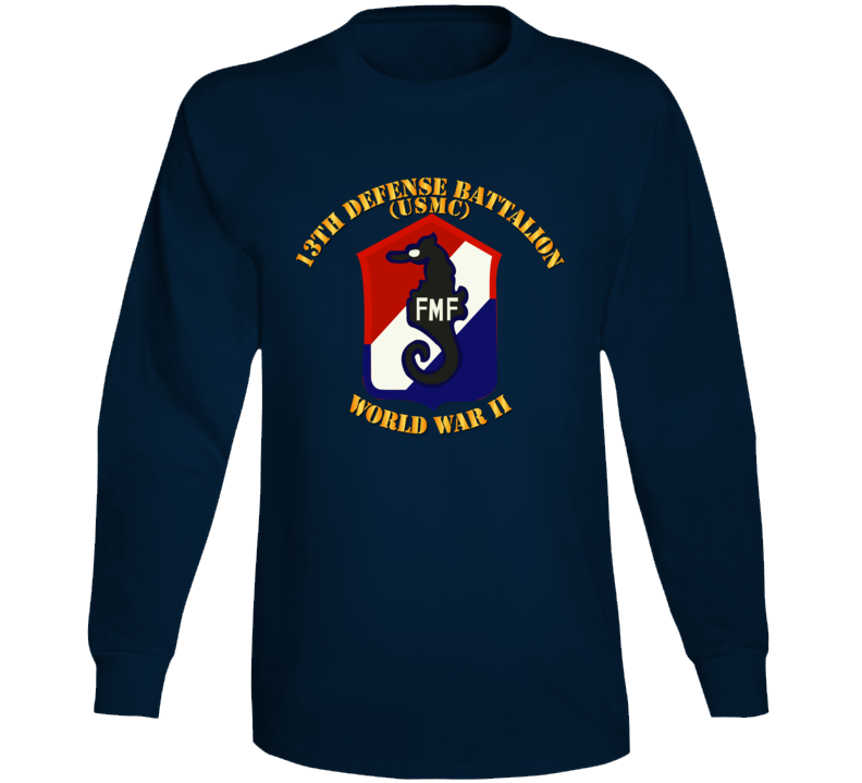 Usmc - 13th Defense Bn - Usmc - Wwii Long Sleeve