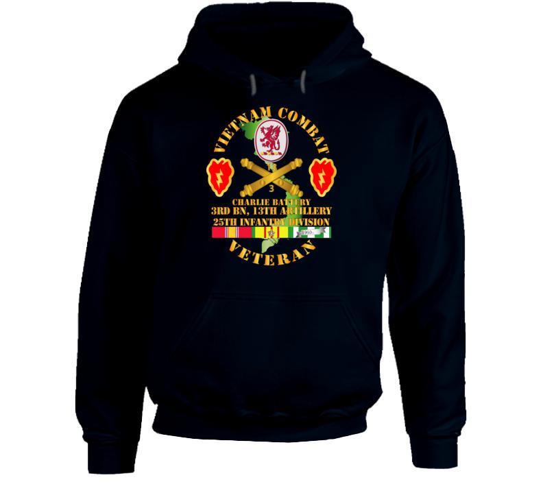 Army - Vietnam Combat Veteran W C Btry - 3rd Bn 13th Artillery Dui - 25th Id Ssi Hoodie