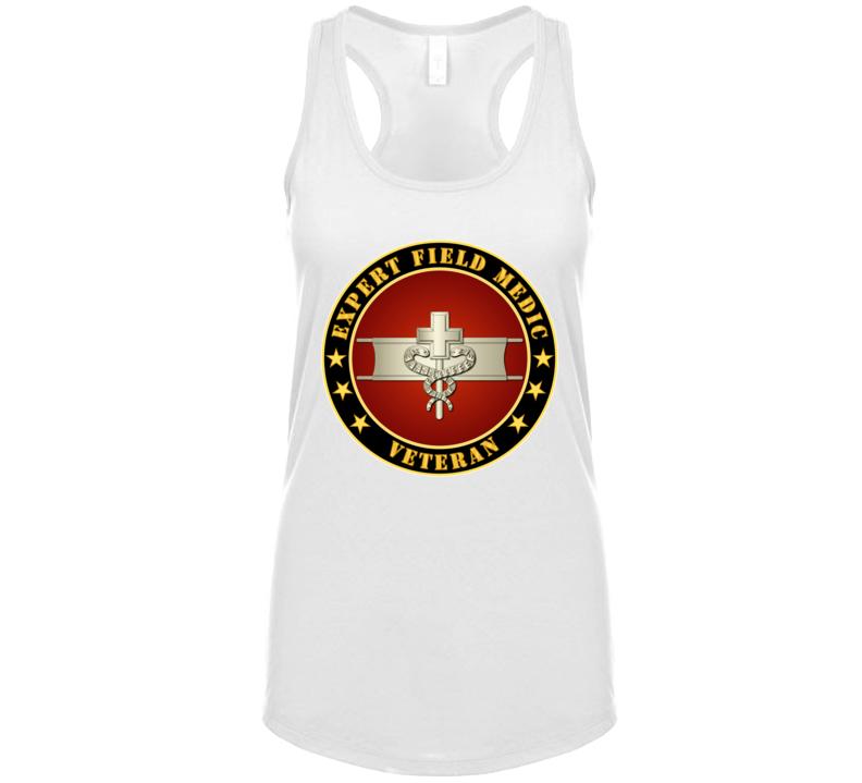 Army - Expert Field Medic Veteran T Shirt