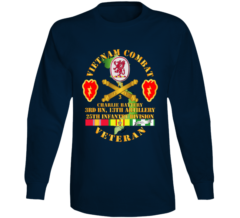 Army - Vietnam Combat Veteran W C Btry - 3rd Bn 13th Artillery Dui - 25th Id Ssi Long Sleeve