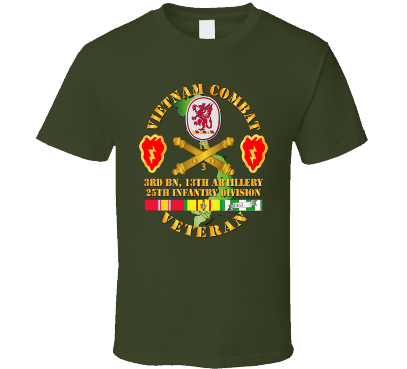 Army - Vietnam Combat Veteran W 3rd Bn 13th Artillery Dui - 25th Id Ssi T Shirt