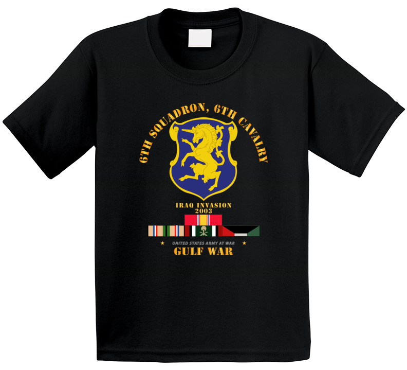 Army - 6th Sqdrn - 6th Cav Gulf War W Svc T Shirt