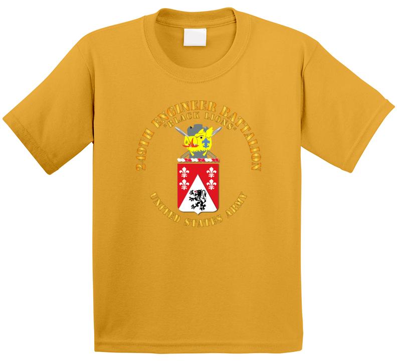 Army - Coa - 249th Engineer Battalion T Shirt