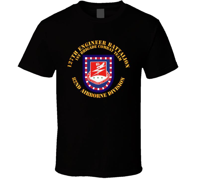 Army - Flash W 127th Engineer Bn T Shirt