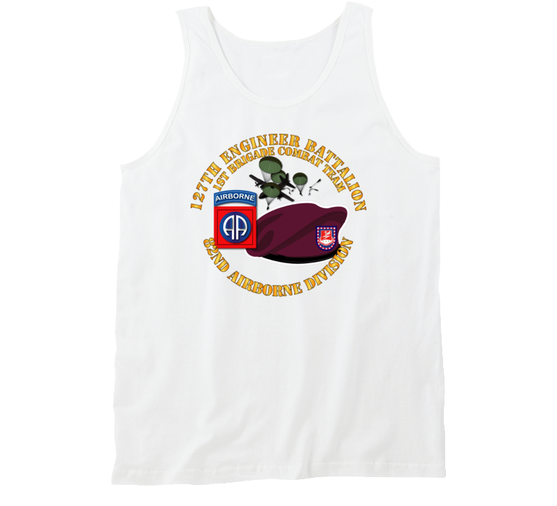 Army - 82nd Airborne Div - Beret - Mass Tac - Maroon  - 127th Engineer Bn Tanktop