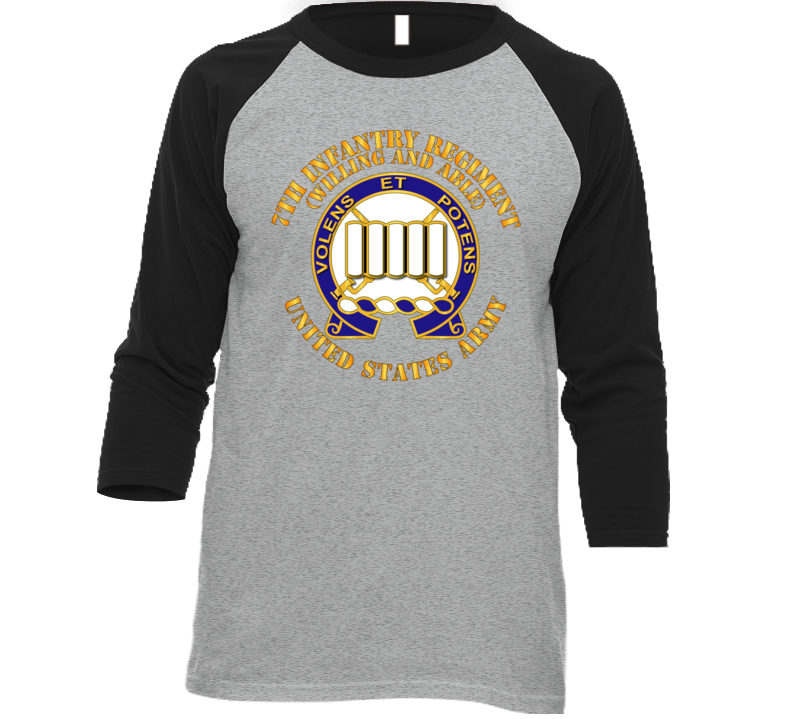 Army - Dui - 7th Infantry Regiment - Willing And Able Baseball Raglan T Shirt