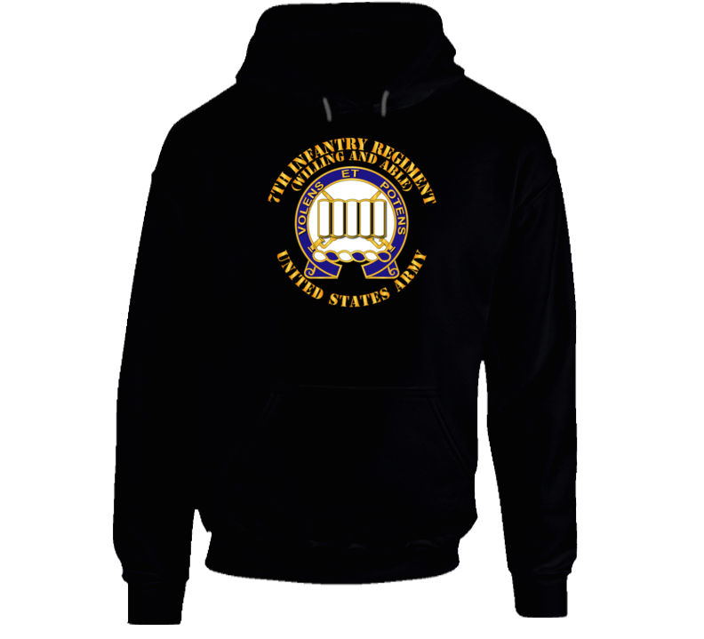 Army - Dui - 7th Infantry Regiment - Willing And Able Hoodie