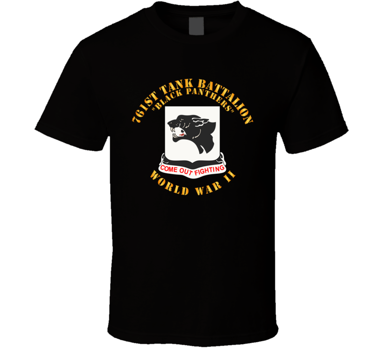 Army - 761st Tank Battalion - Black Panthers - WWII T Shirt