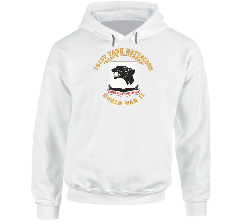 Army - 761st Tank Battalion - Black Panthers - WWII Hoodie