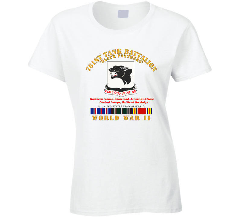Army - 761st Tank Battalion - Black Panthers - WWII  EU SVC Ladies T Shirt