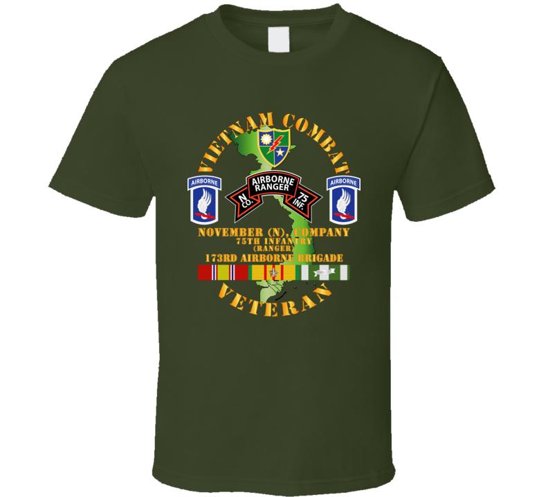 Army - Vietnam Combat Veteran w  N Co 75th Inf Ranger - 173rd Abn Bde T Shirt