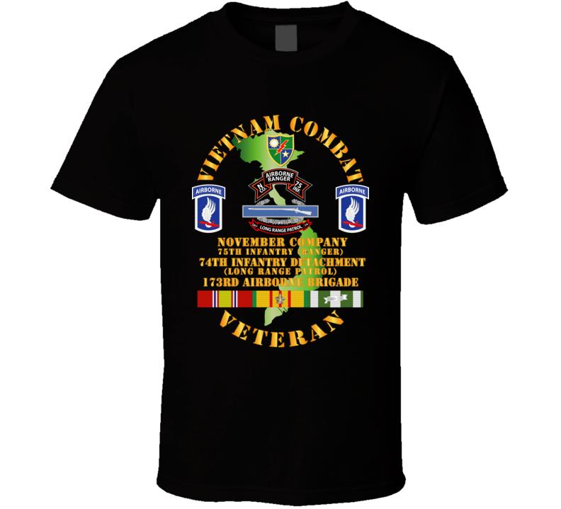 Army - Vietnam Cbt Vet - N Co 75th Inf Rgr 74th Inf Det - 173rd Abn Bde T Shirt