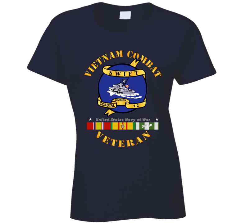 Navy - Vietnam Cbt Vet - Navy Coastal Div 12 - Swift W Svc Ladies T Shirt
