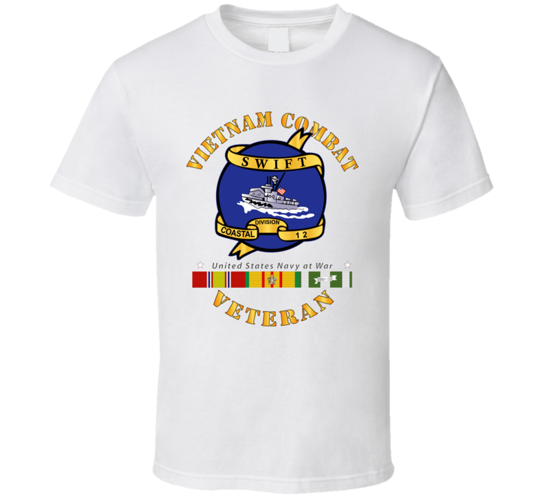 Navy - Vietnam Cbt Vet - Navy Coastal Div 12 - Swift W Svc T Shirt