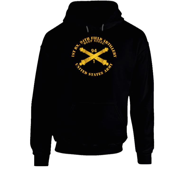 Army - 1st Bn, 94th Field Artillery Regiment - Deep Steel W Arty Branch Hoodie