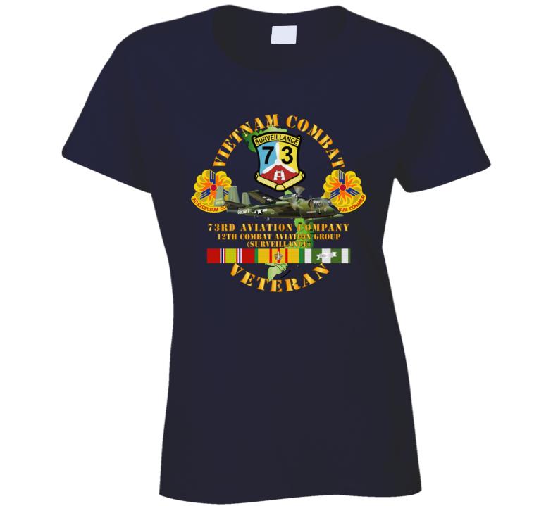 Army - Vietnam Combat Vet - 73rd Aviation Company - 12th Combat Aviation Group - Vn  Svc Ladies T Shirt