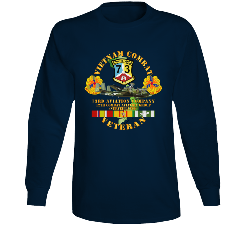 Army - Vietnam Combat Vet - 73rd Aviation Company - 12th Combat Aviation Group - Vn  Svc Long Sleeve T Shirt