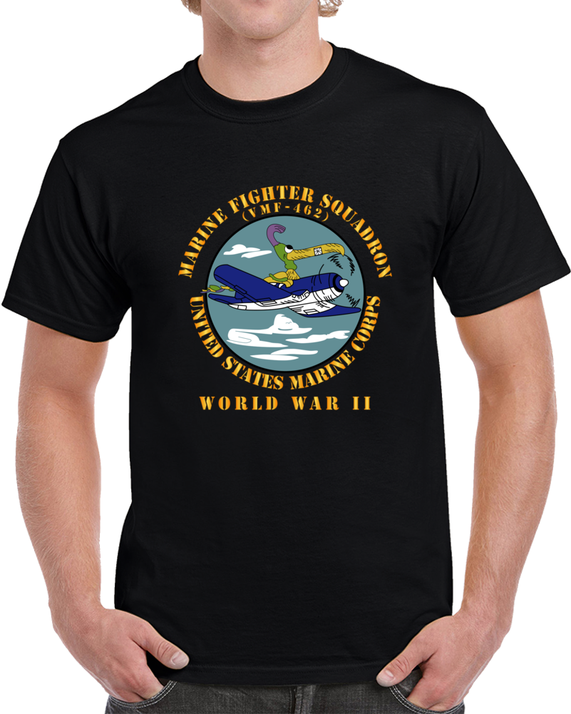 Usmc - Marine Fighter Squadron - Vmf-462 - Wwii T Shirt