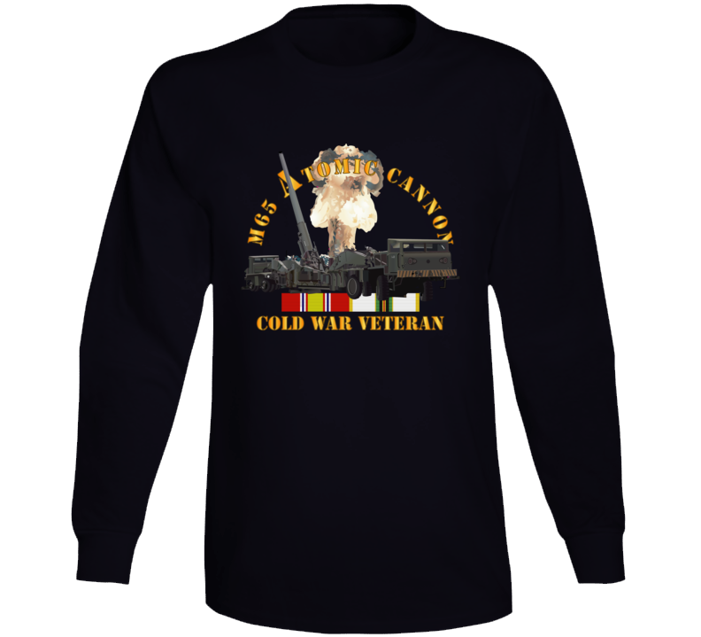 Army - M65 Atomic Cannon - Cold War Vet W Cold Svc Long Sleeve T Shirt