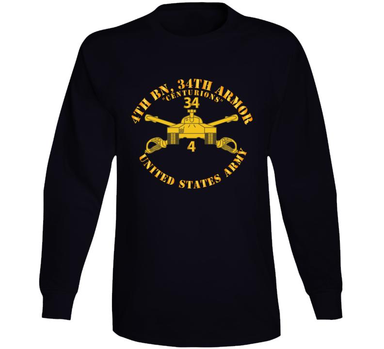 Army - 4th Bn, 34th Armor - Centurions  - Armor Branch Long Sleeve T Shirt