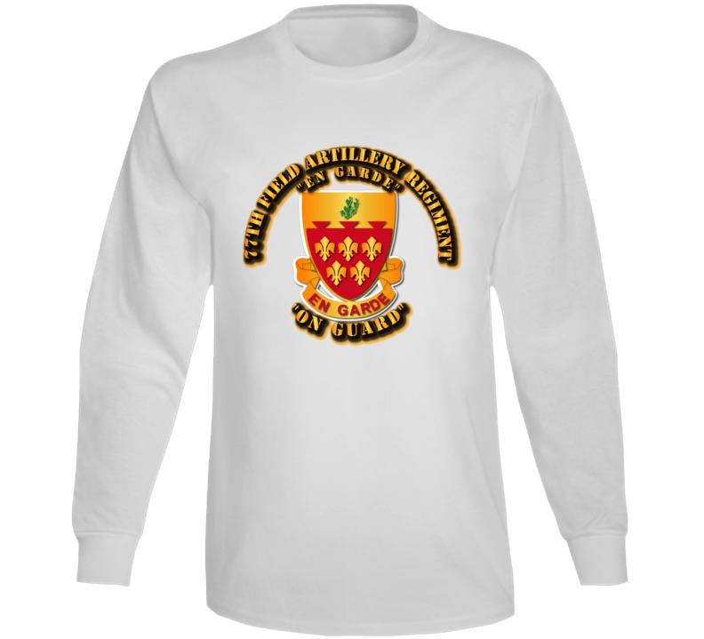 Army - 77th Field Artillery Regiment Long Sleeve T Shirt