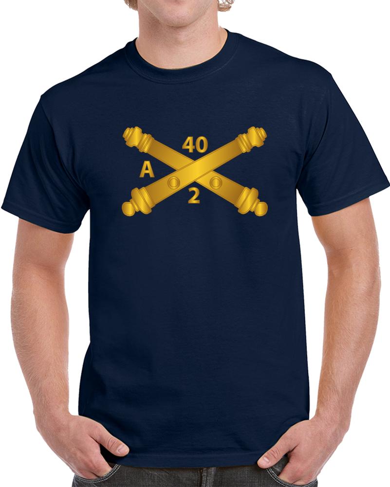 Army - Alpha Battery, 2nd Bn 40th Artillery Branch Wo Txt T Shirt