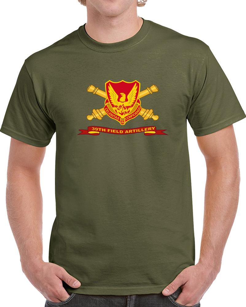 Army - 39th Field Artillery W Br - Ribbon T Shirt