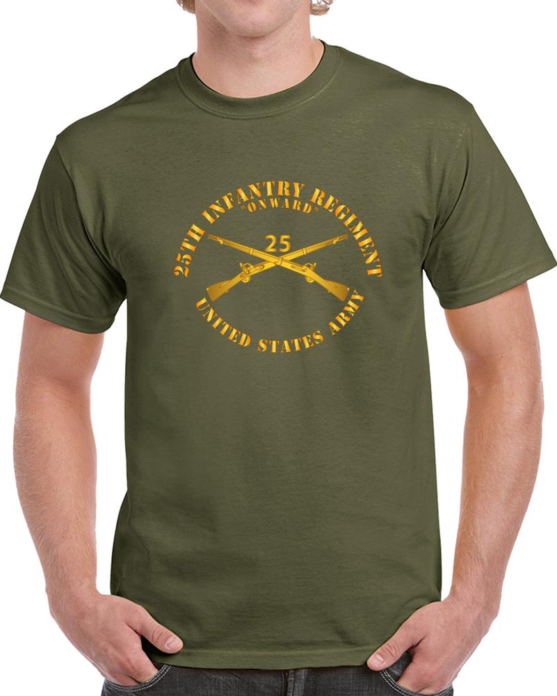 Army - 25th Infantry Regiment - Onward  - Branch Insignia T Shirt