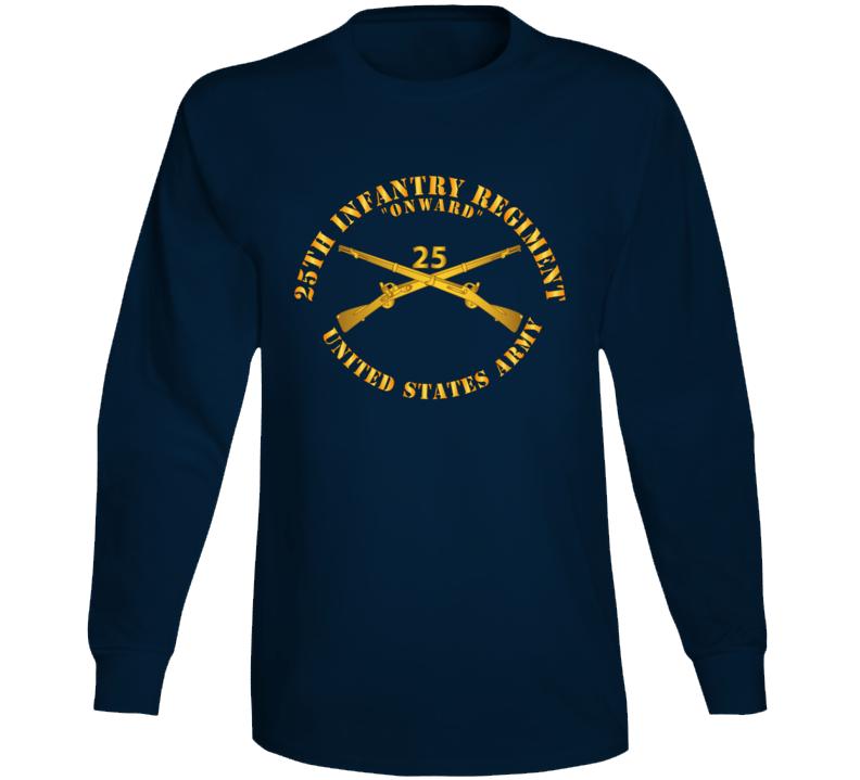 Army - 25th Infantry Regiment - Onward  - Branch Insignia Long Sleeve T Shirt