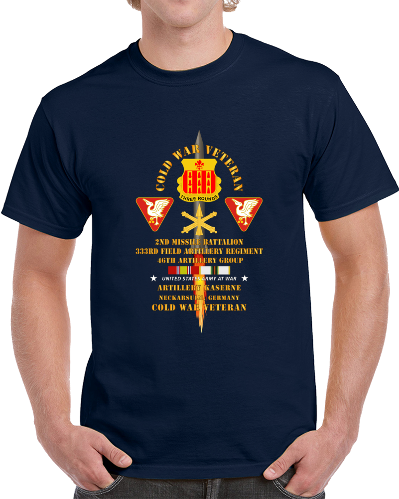 Army - Cold War Vet - 2nd Missile Bn, 333rd Artillery 46th Artillery Group - Germany - Firing Missile  W Cold Svc T Shirt