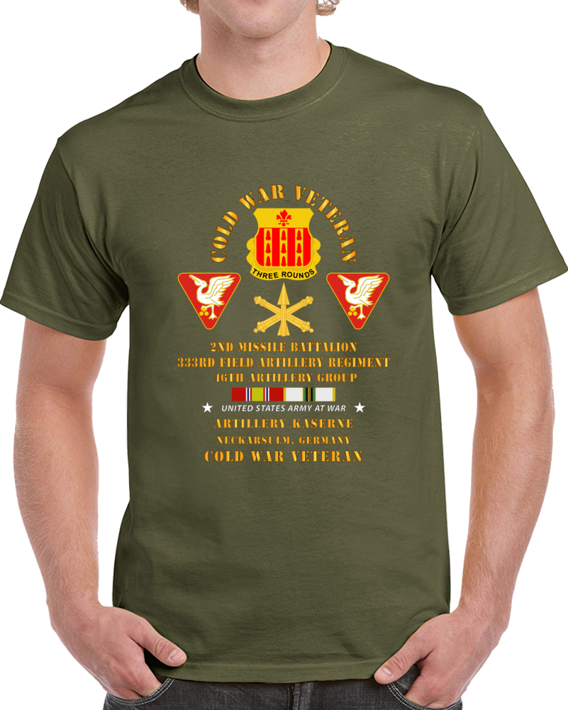 Army - Cold War Vet - 2nd Missile Bn, 333rd Artillery 46th Artillery Group - Germany - 7th Us Army  W Cold Svc T Shirt
