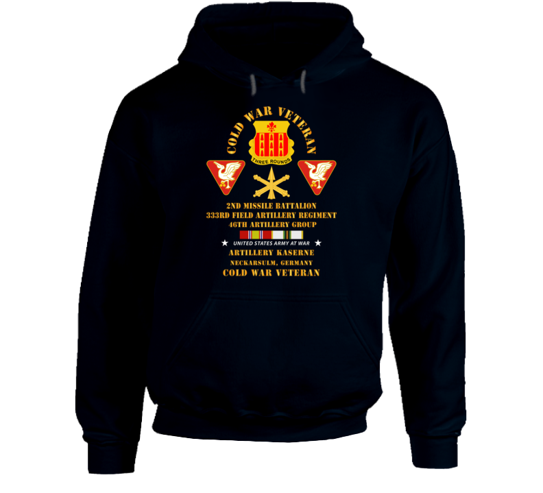 Army - Cold War Vet - 2nd Missile Bn, 333rd Artillery 46th Artillery Group - Germany - 7th Us Army  W Cold Svc Hoodie