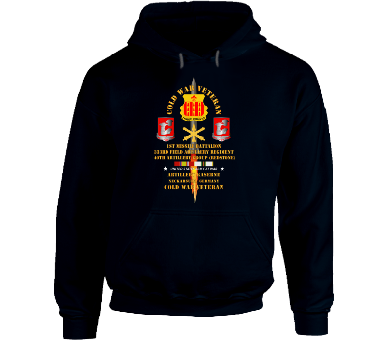 Army - Cold War Vet - 1st Missile Bn, 333rd Artillery 40th Artillery Group - Germany - Firing Missile  W Cold Svc Hoodie