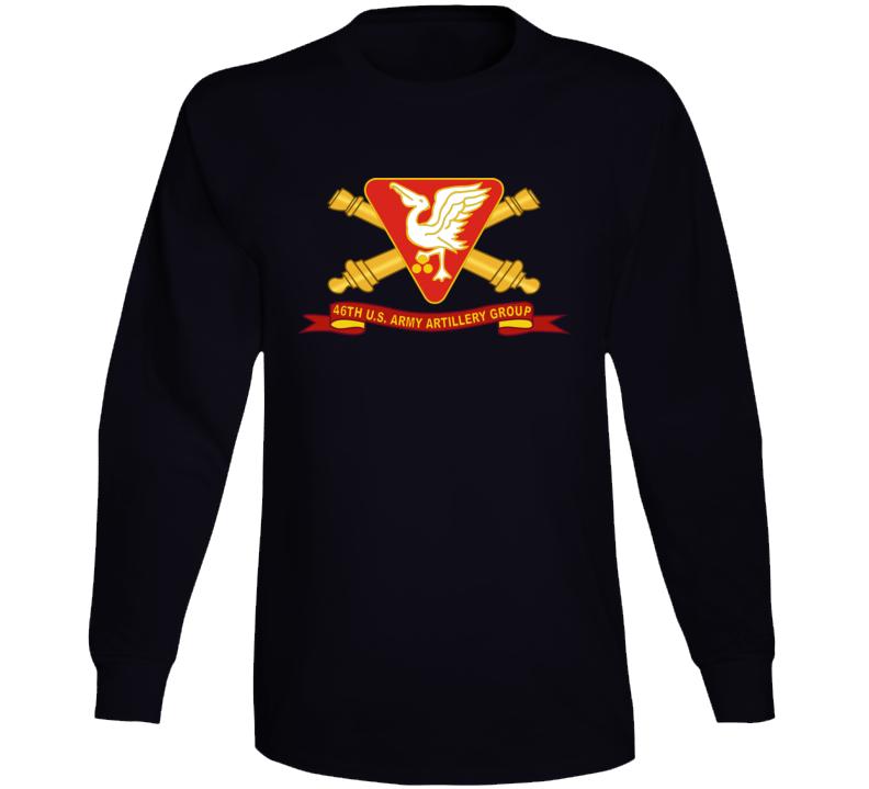 Army - 46th U.s. Army Artillery Group W Br - Ribbon Long Sleeve T Shirt