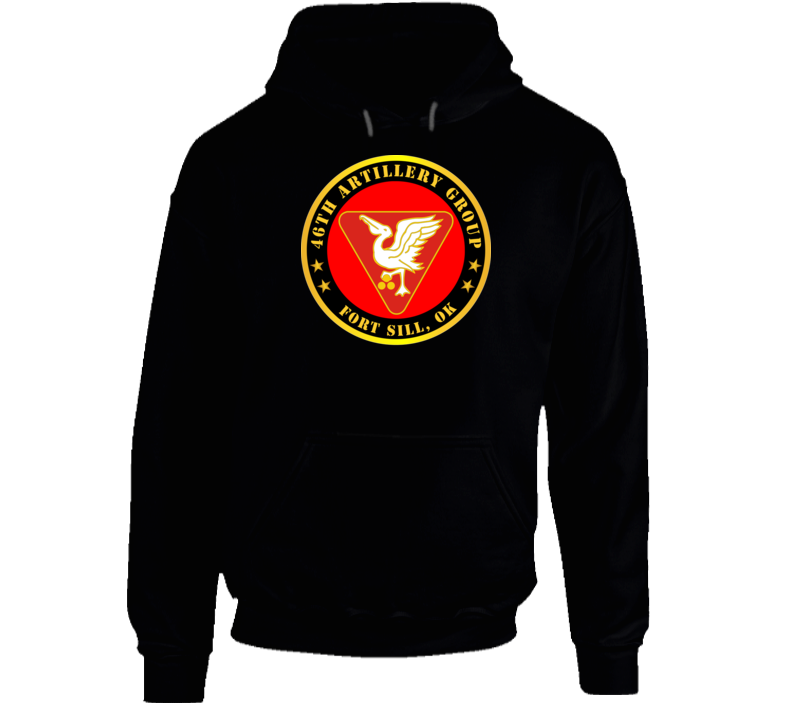 Army - 46th Artillery Group - Fort Sill, Ok Hoodie