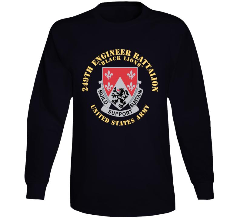 Army - Dui - 249th Engineer Battalion V1 Long Sleeve T Shirt