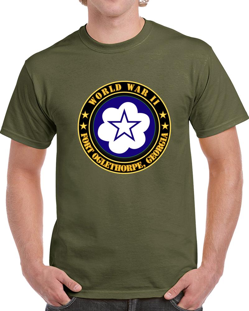 Army - Fort Oglethorpe, Georgia - Army Training Center - Wwii T Shirt