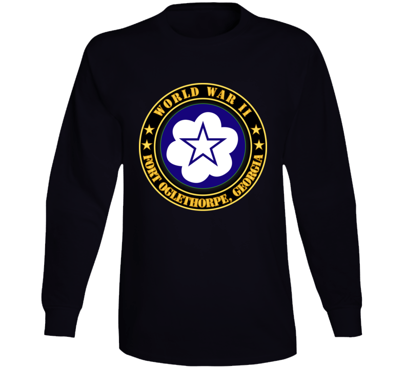 Army - Fort Oglethorpe, Georgia - Army Training Center - Wwii Long Sleeve T Shirt