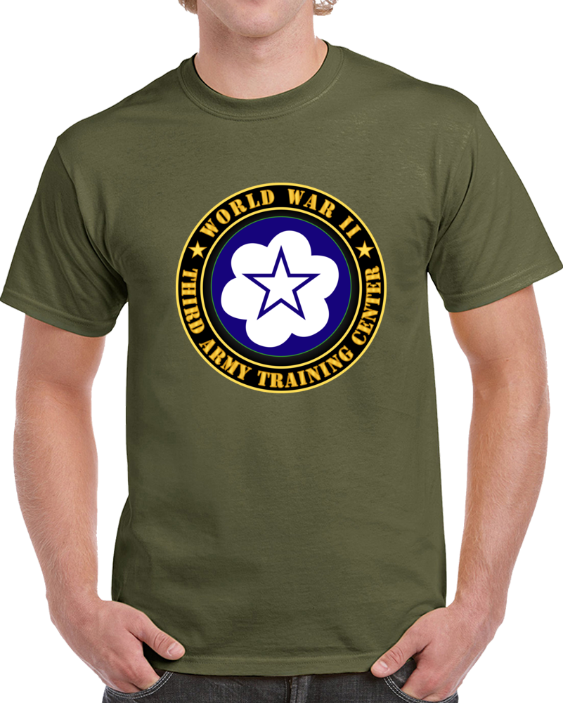 Army - Third Army Training Center - Wwii T Shirt